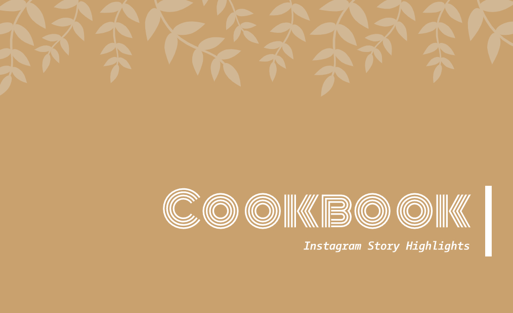 Instagram Stories Cookbook